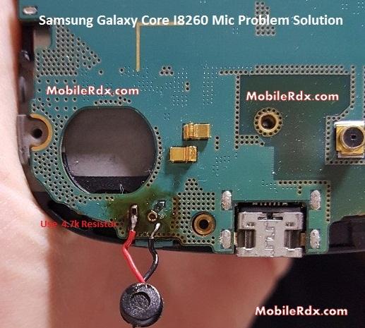 Samsung Galaxy Core I8260 Mic Problem Jumper Solution