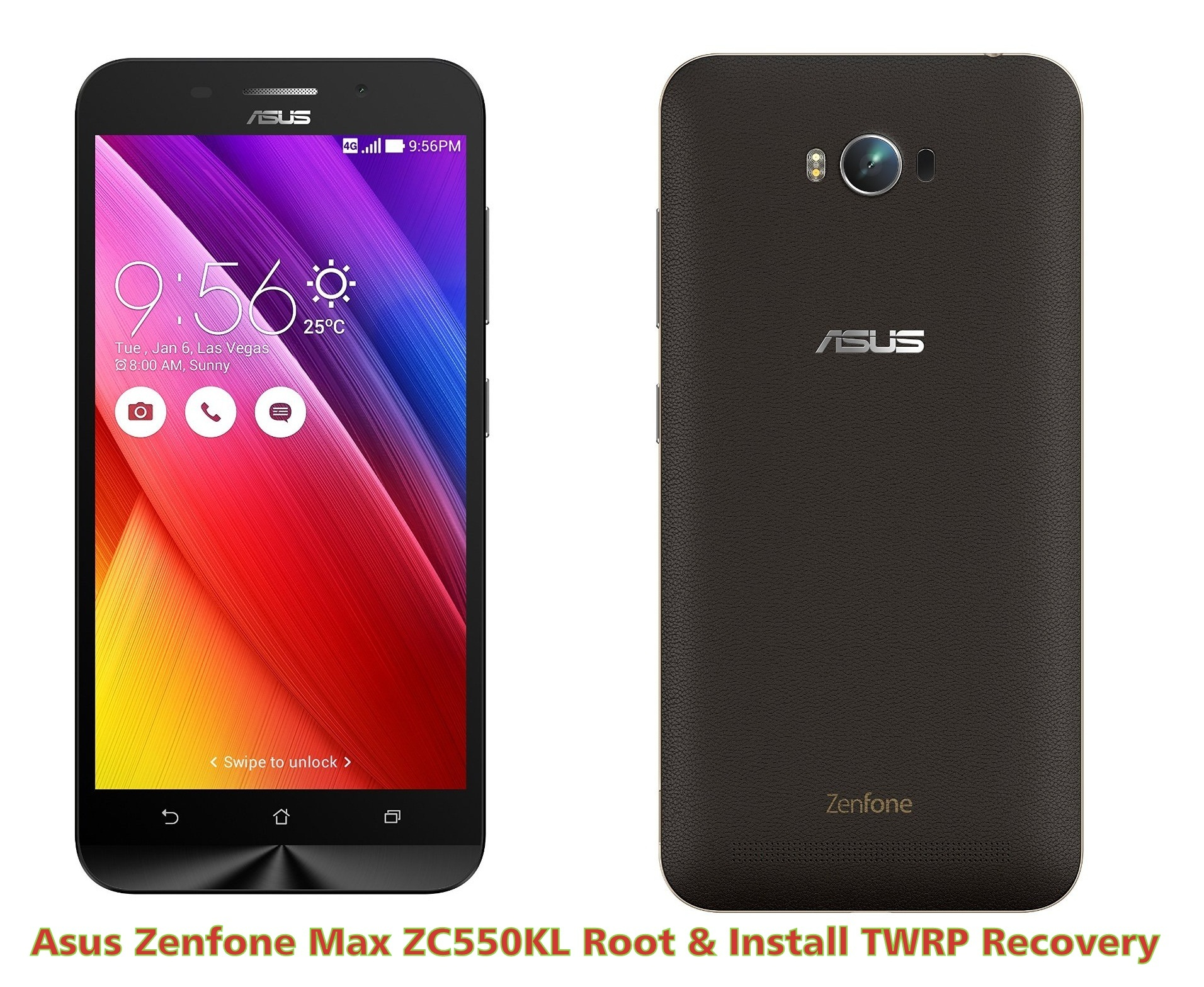 Asus Zenfone Max ZC550KL Root Install TWRP Recovery