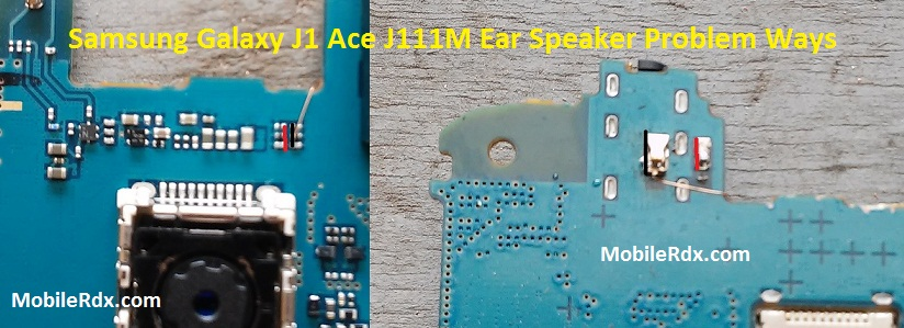 Samsung Galaxy J1 Ace J111M Ear Speaker Problem Ways