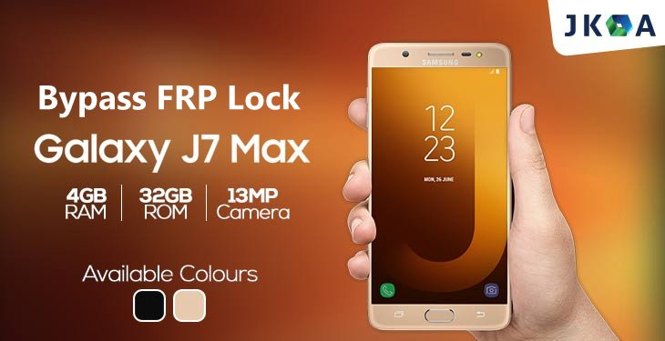 Bypass FRP Lock From Samsung J7 Max G615F Android 7 Nougat