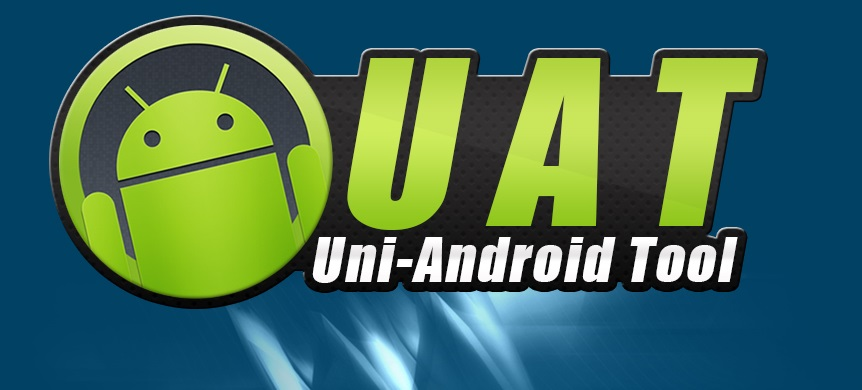 Download Uni Android Tool UAT Latest Setup V3.01 - Download Uni-Android Tool [UAT] Latest Setup V10.02