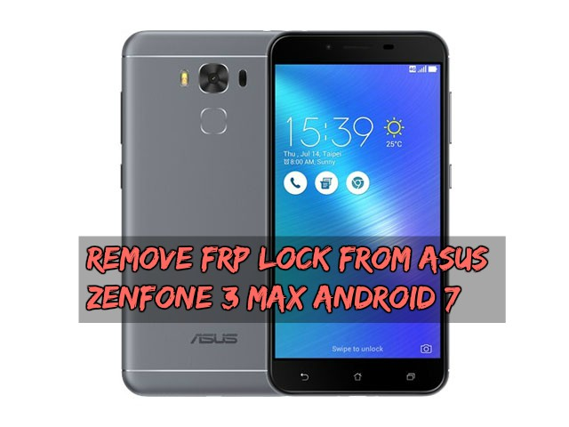 Remove FRP Lock From Asus Zenfone 3 Max Android 7