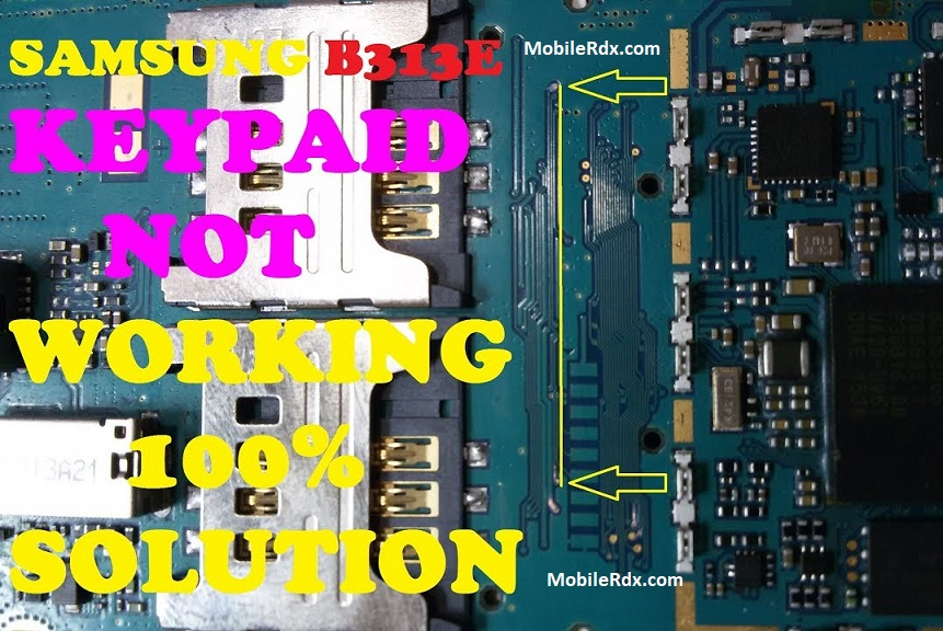 Samsung Metro B313E Keypad Not Working Problem Ways Solution