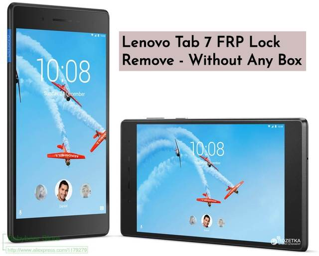 Lenovo Tab 7 FRP Lock Remove - Without Any Box