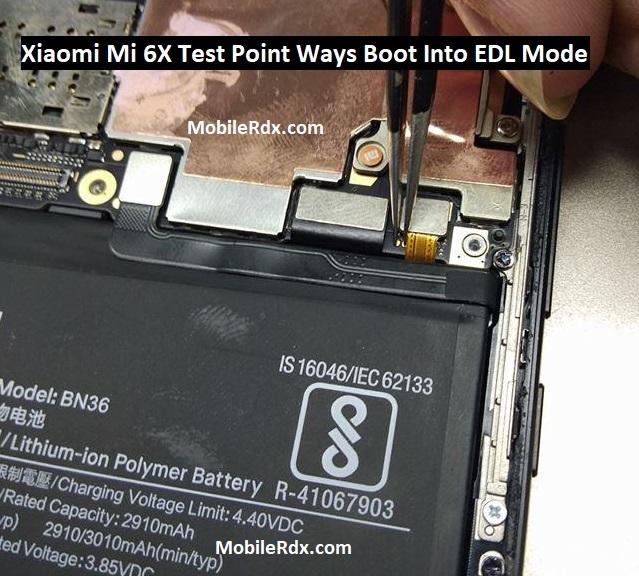 Xiaomi Mi 6X Test Point Ways Boot Into EDL Mode 9008