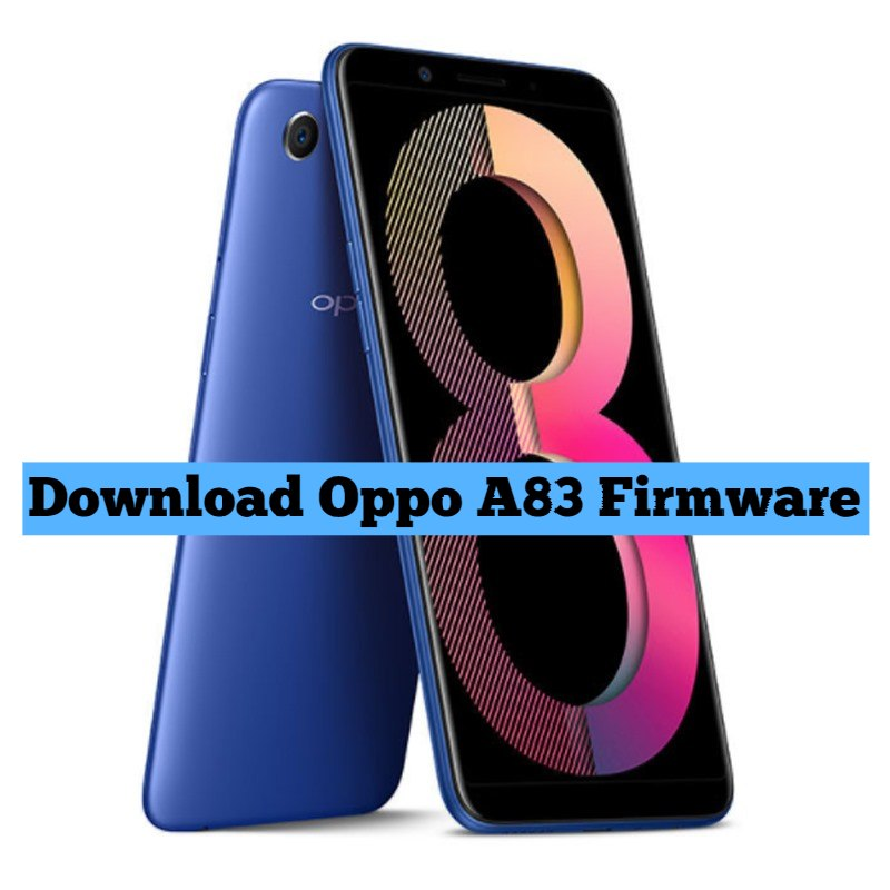 Download Oppo A83 Firmware