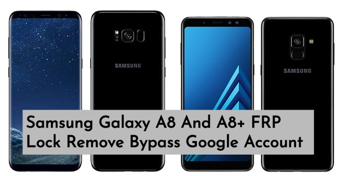 Samsung Galaxy A8 And A8 FRP Lock Remove Bypass Google Account