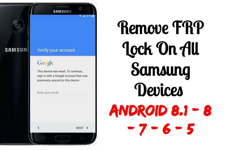 Bypass FRP Lock On All Samsung Galaxy Devices Android 8.1 8 7 6 5