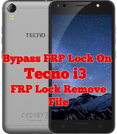 Bypass FRP Lock On Tecno i3 Without Box   Tecno I3 FRP Lock Remove File