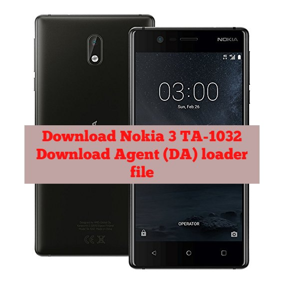 Download Nokia 3 TA 1032 MTK Secure Boot Download Agent DA loader file