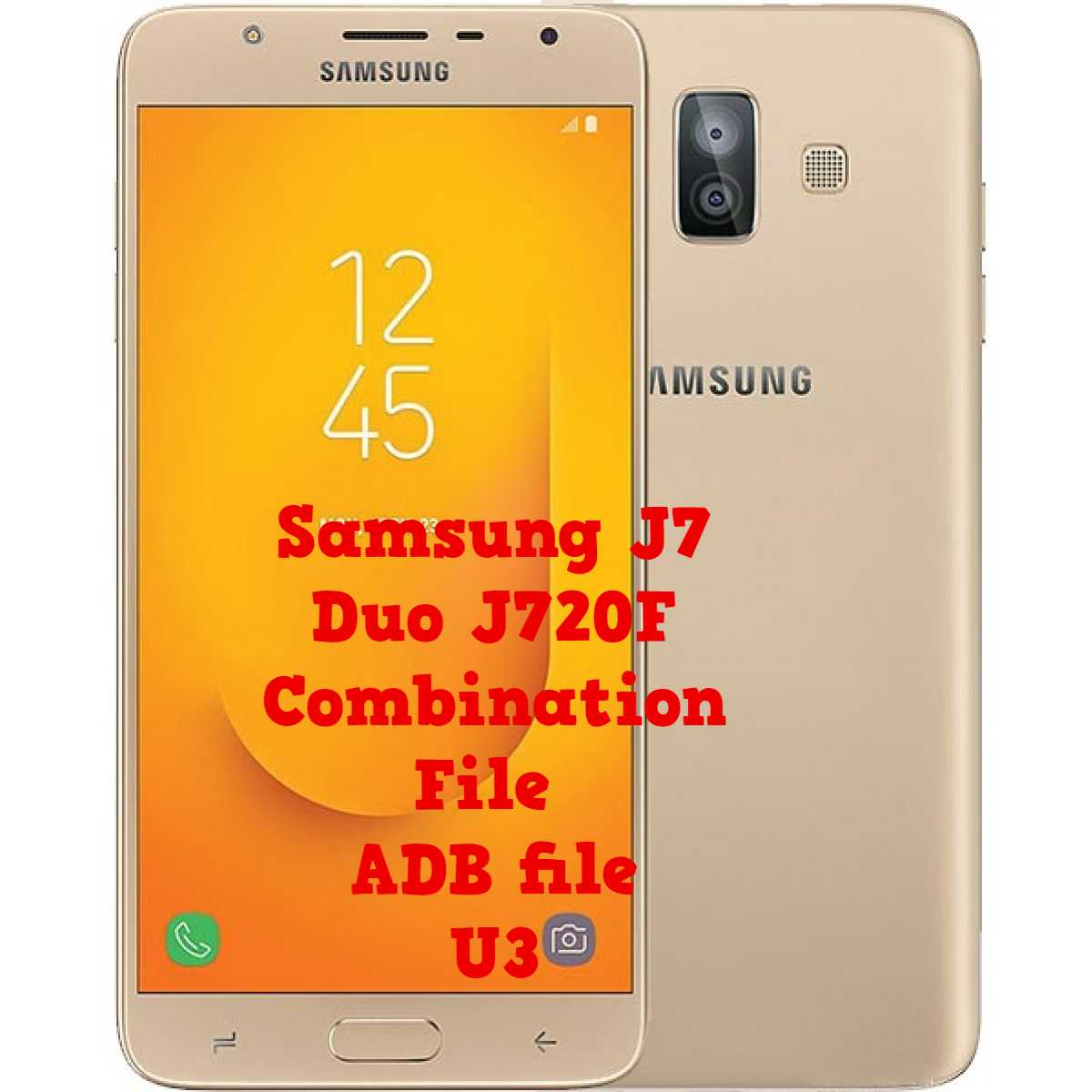 Samsung J7 Duo U3 J720F FRP Unlock Using Combination File   ADB file