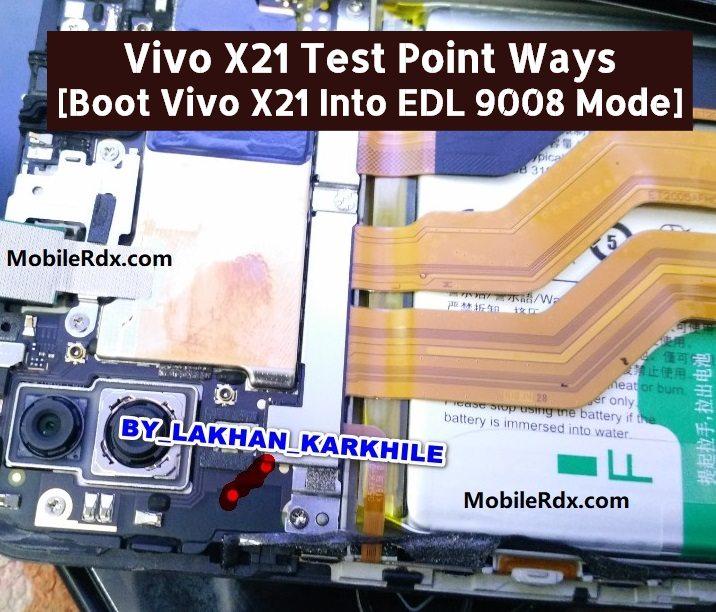 Vivo X21 Test Point Ways Boot Vivo X21 Into EDL 9008 Mode