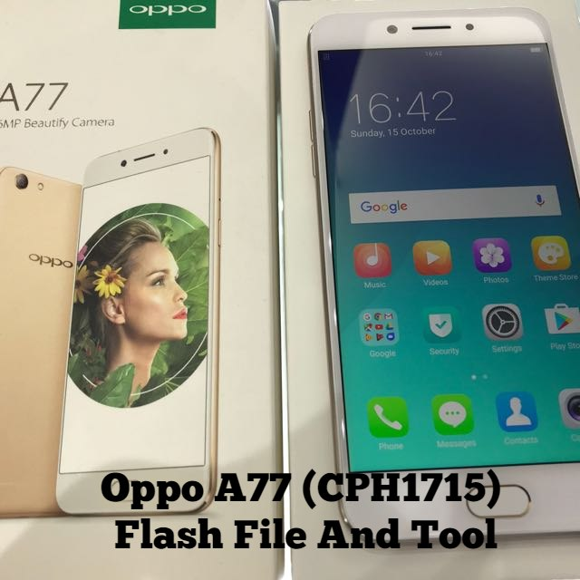 Oppo A77 CPH1715 Flash File And Tool