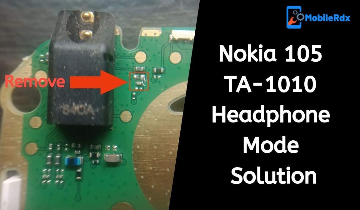Nokia 105 TA 1010 Headphone Mode Solution