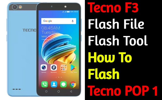 Tecno F3 Flash File And Tool How To Flash Tecno POP 1