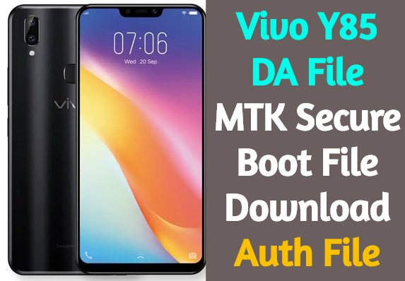 Vivo Y85 DA File MTK Secure Boot File Download 1