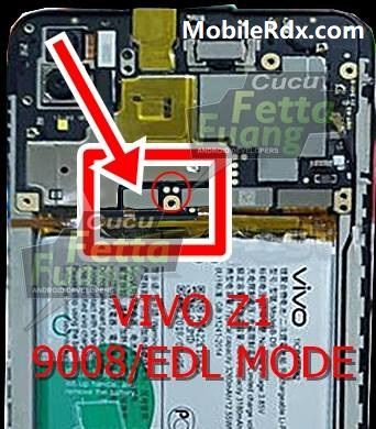 Vivo Z1 Test Point Boot Vivo Z1 Into EDL 9008 Mode