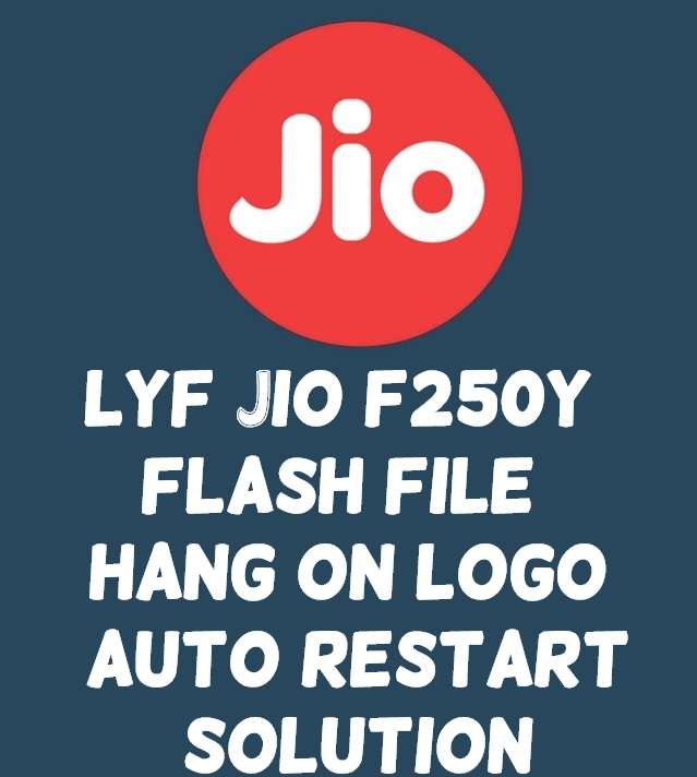 LYF Jio F250y Flash File And Tool