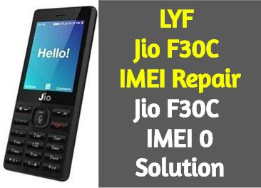 LYF Jio F30C IMEI Repair Jio F30C IMEI 0 Solution