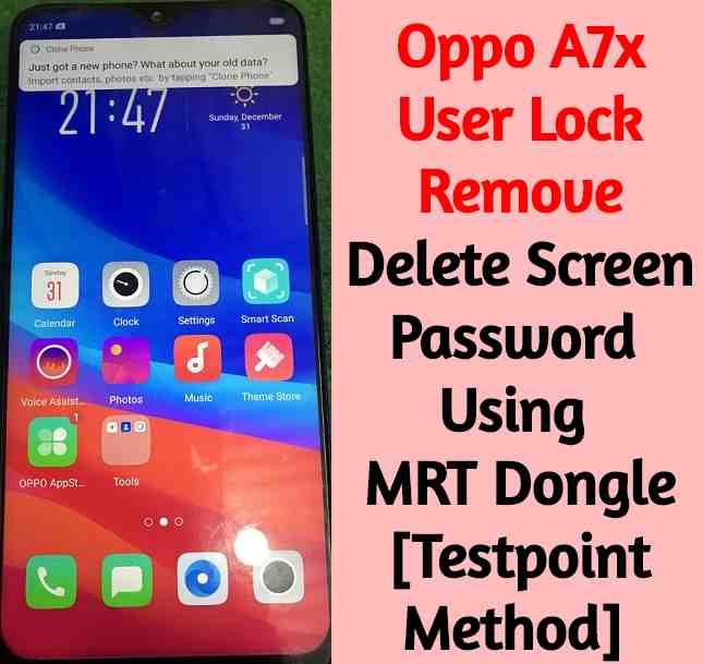 Oppo A7x User Lock Remove Delete Screen Password