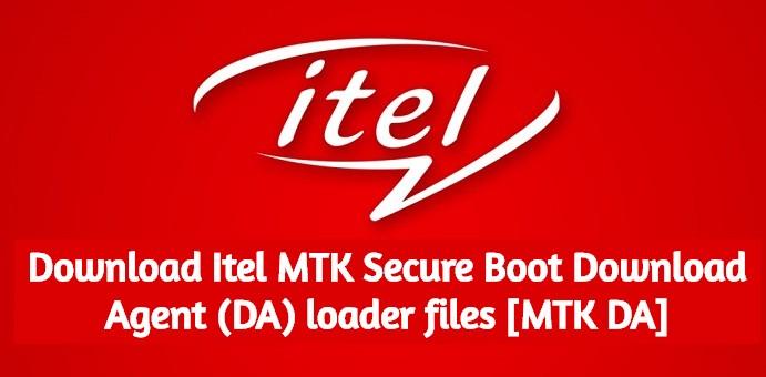 Download Itel MTK Secure Boot Download Agent (DA) loader files [MTK DA]