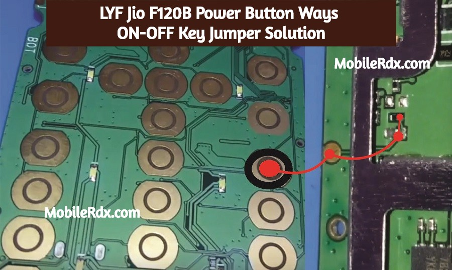 LYF Jio F120B Power Button Ways ON OFF Key Jumper Solution