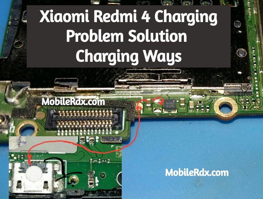 Xiaomi Redmi 4 Charging Problem Solution Charging Ways