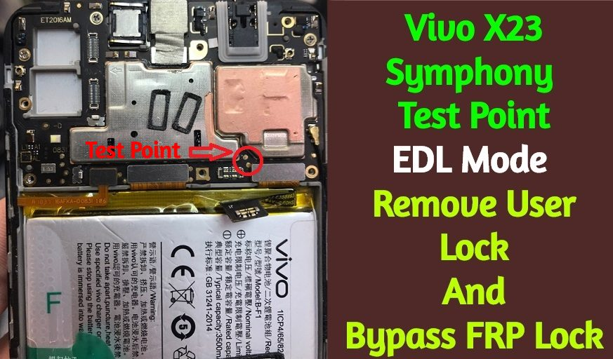 Vivo X23 Symphony Test Point EDL Mode Remove User Lock
