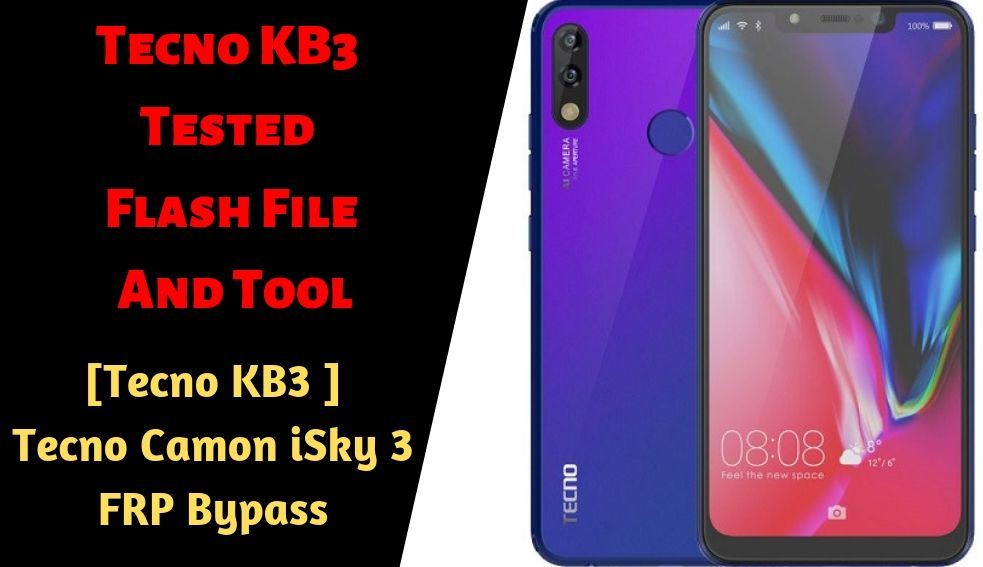 Tecno KB3 Tested Flash File And Tool Tecno KB3 FRP Bypass
