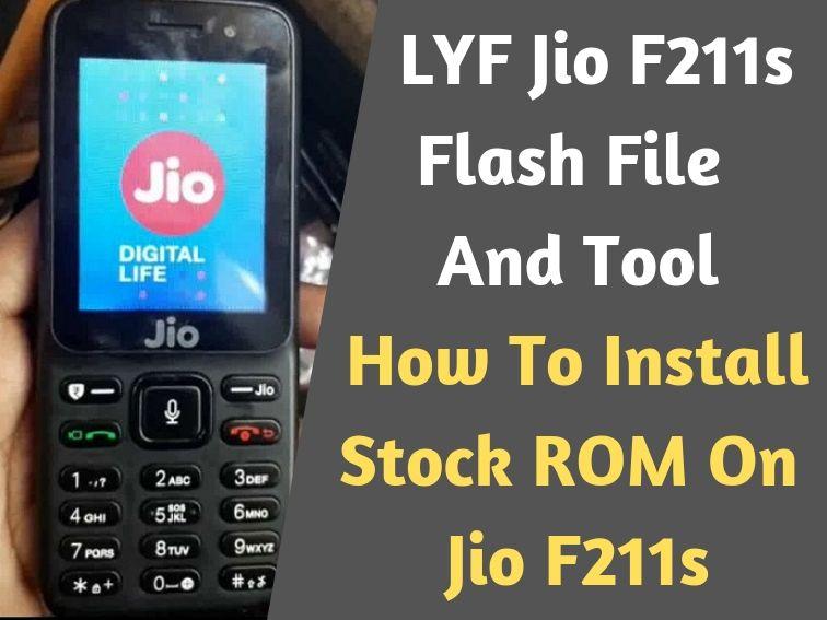 LYF Jio F211s Flash File And Tool