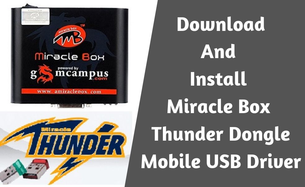Miracle Box Thunder Dongle Mobile USB Driver