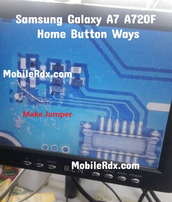 Samsung Galaxy A7 A720F Home Button Ways Home Key Jumper