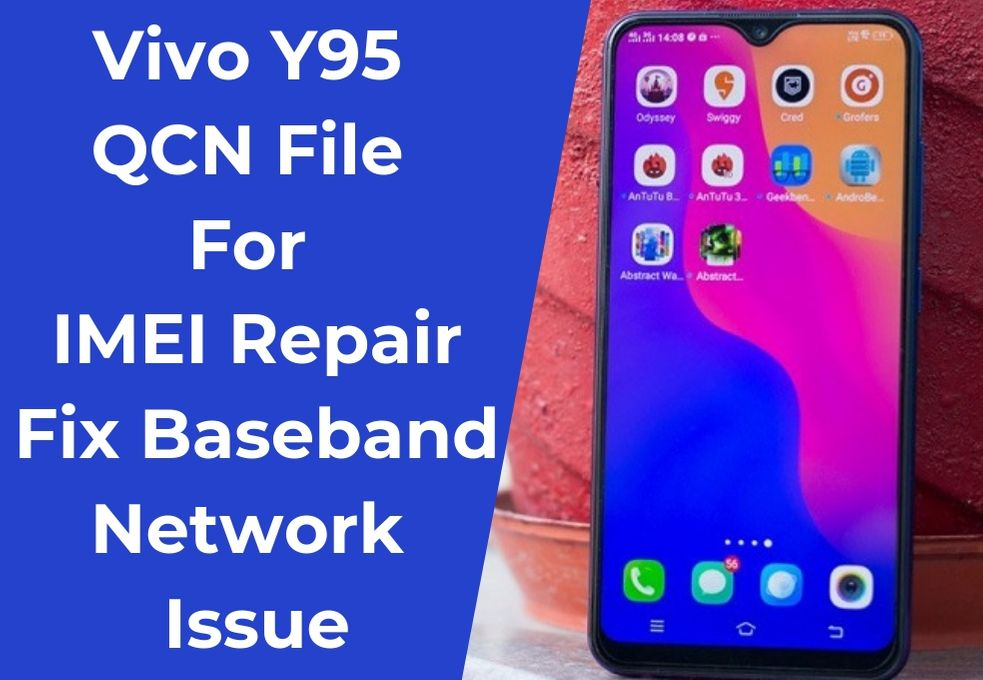 Vivo Y95 QCN File For IMEI Repair | Fix Baseband / Network Issue