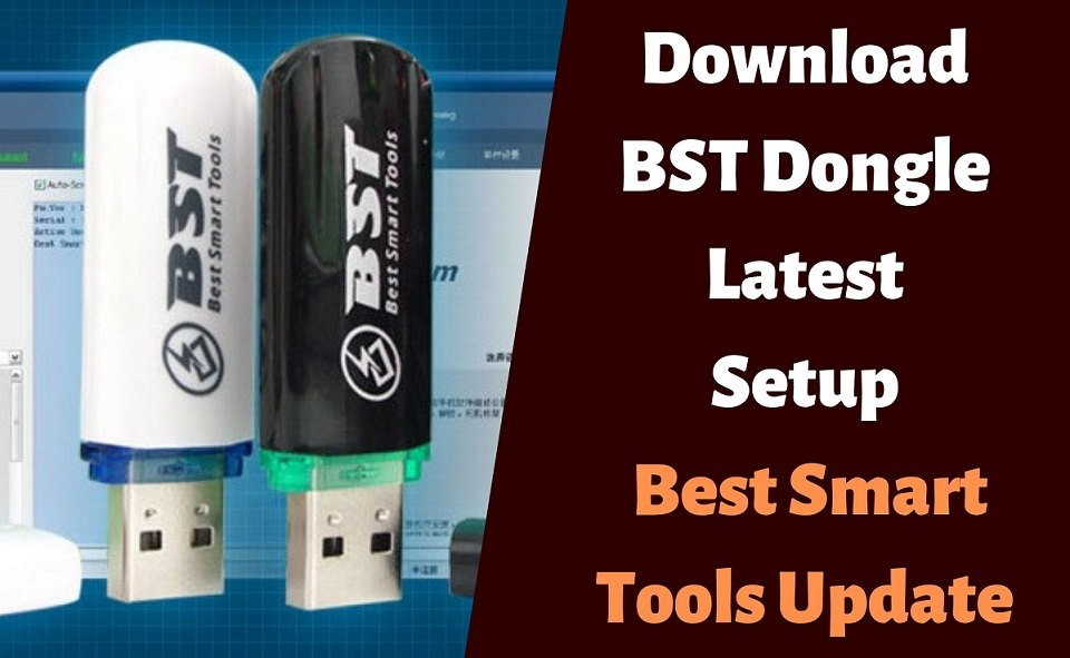 Download BST Dongle Setup v3.51 Latest Best Smart Tools Update