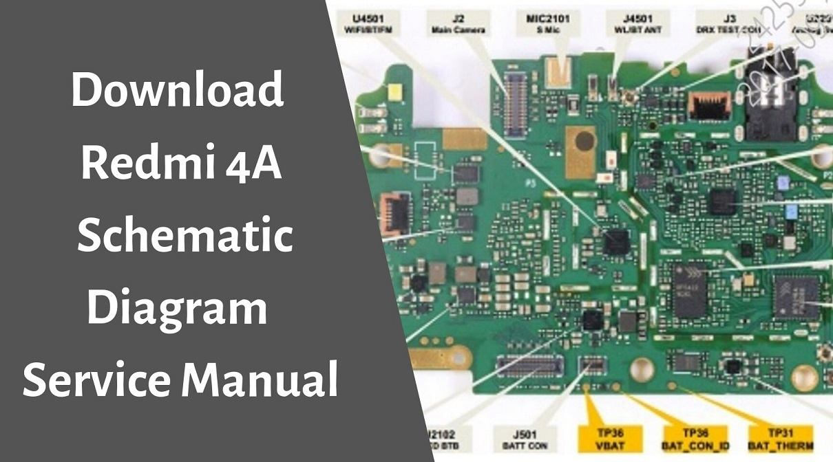 Download Redmi 4A Schematic Diagram Service Manual