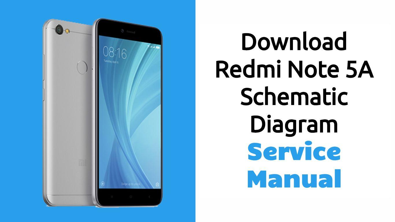 Download Redmi Note 5a Schematic Diagram