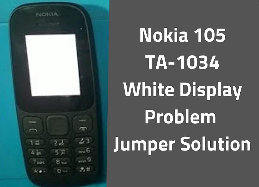 Nokia 105 TA 1034 White Display Solution