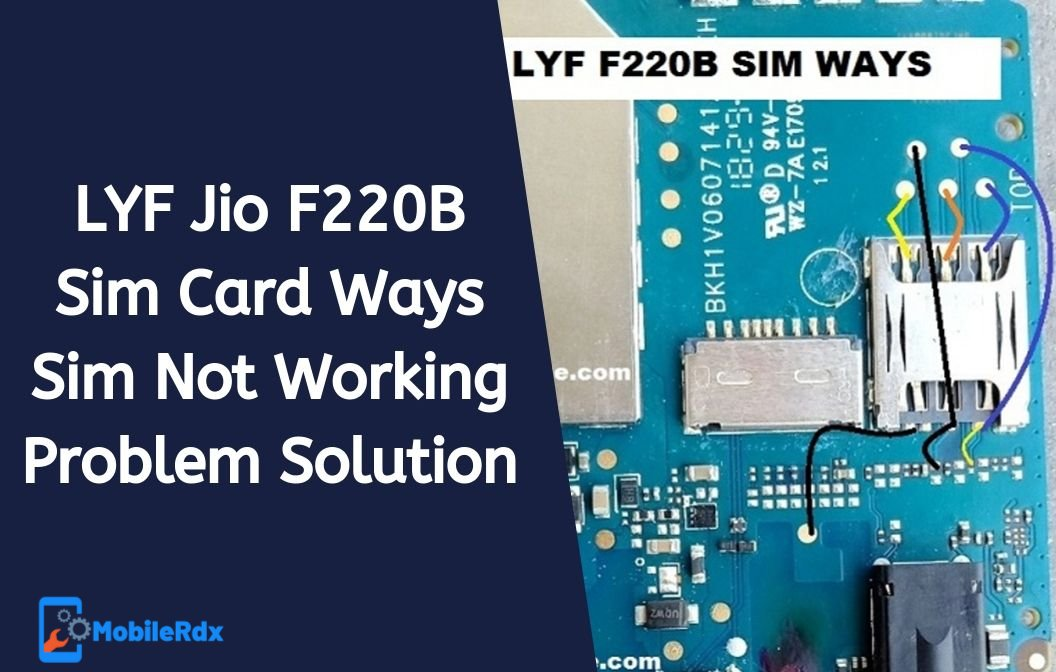 LYF Jio F220B Sim Card Ways Sim Not Working Problem Solution