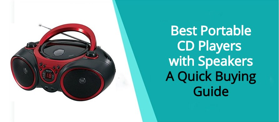 Best Portable CD Players with Speakers