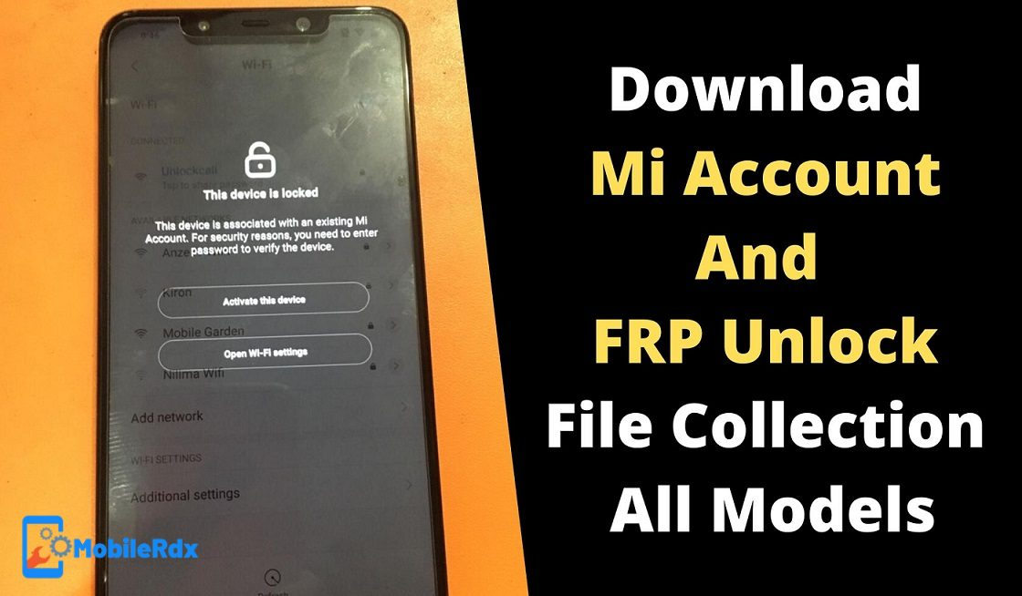 Download Mi Account FRP Unlock File Collection All Models