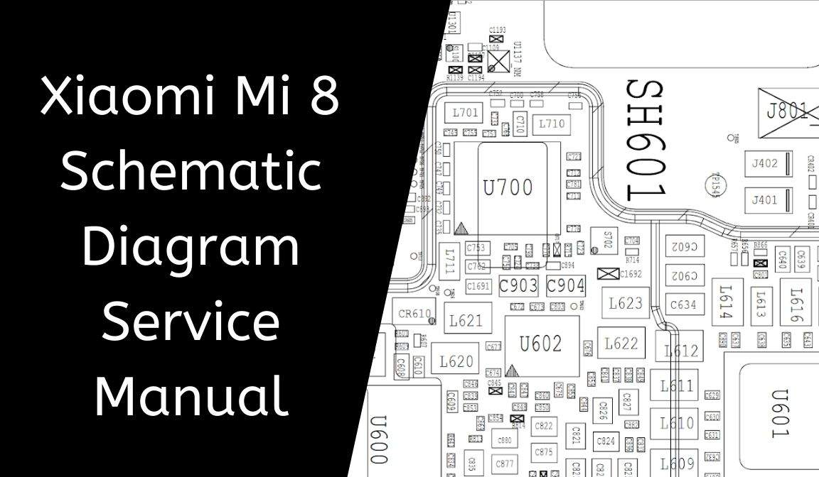 Xiaomi Mi 8 Schematic Diagram Service Manual