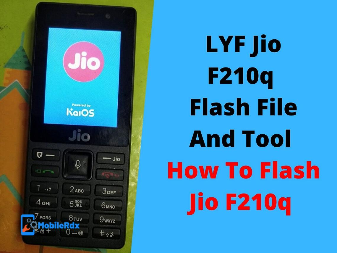 LYF Jio F210q Flash File And Tool How To Flash Jio F210q