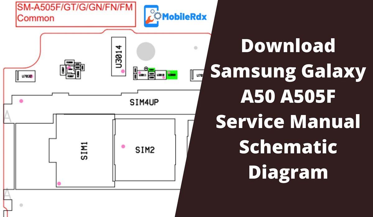 Download Samsung Galaxy A50 A505F Service Manual Schematic Diagram