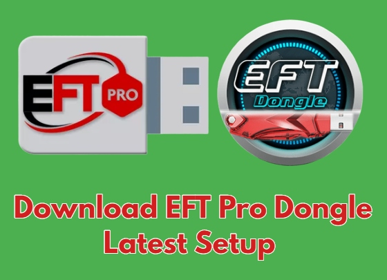 Download EFT Pro Dongle Latest Setup