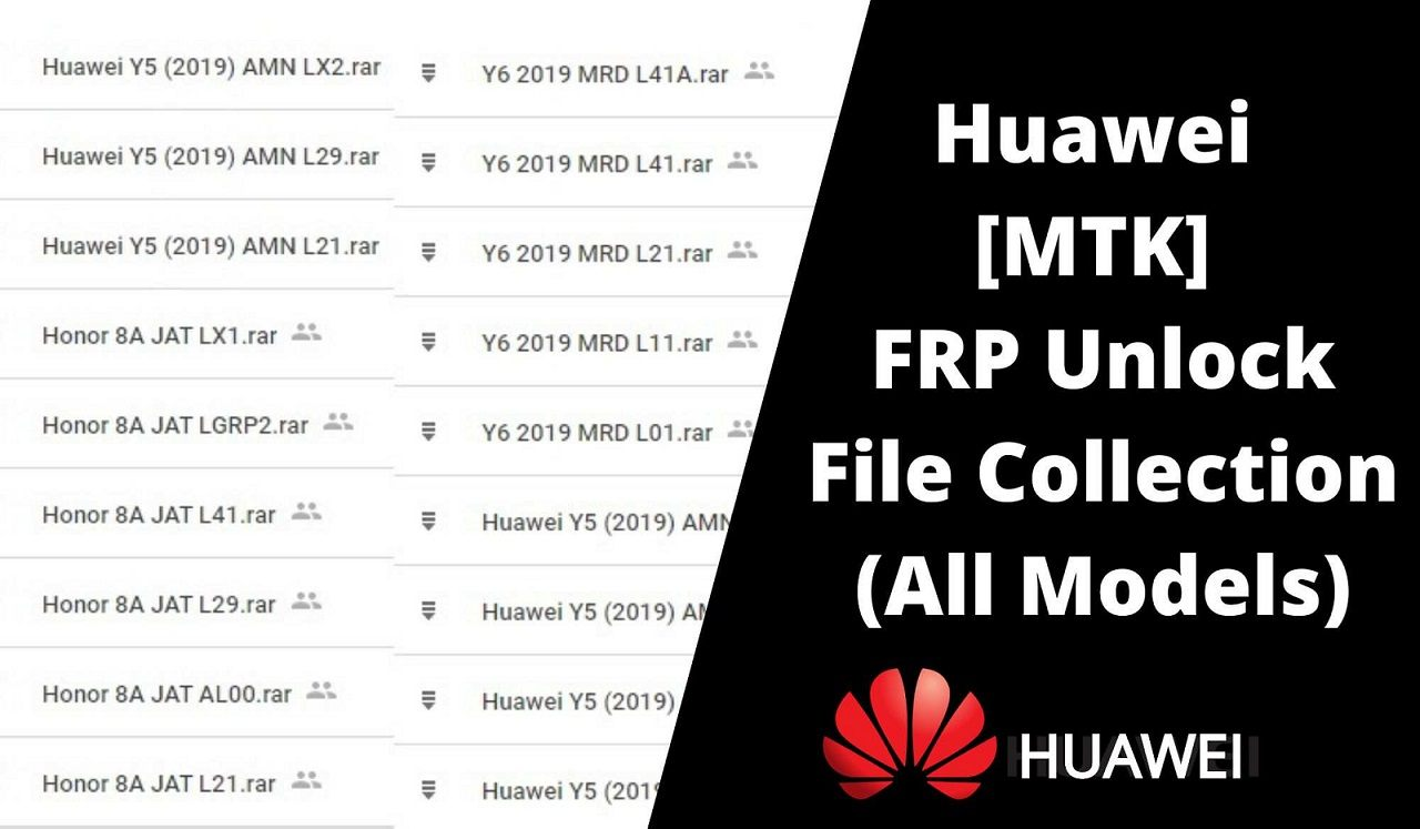 Download Huawei MTK FRP Unlock File Collection All Models