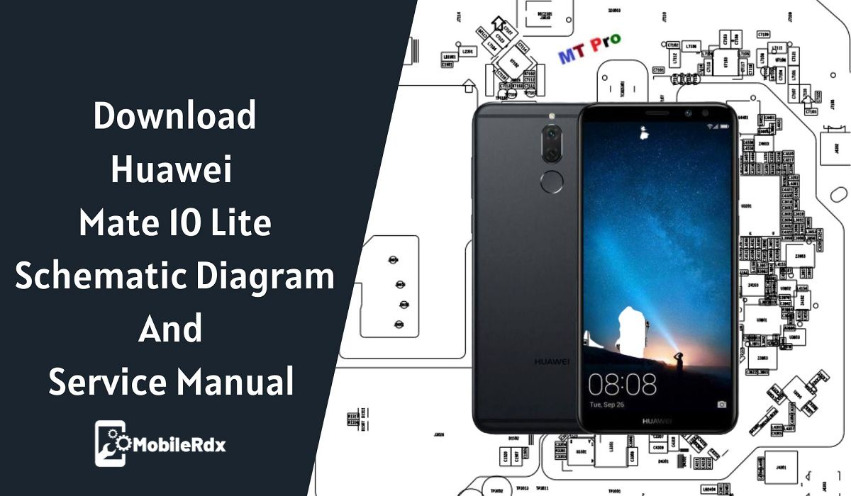 Download Huawei Mate 10 Lite Schematic Diagram And Service Manual