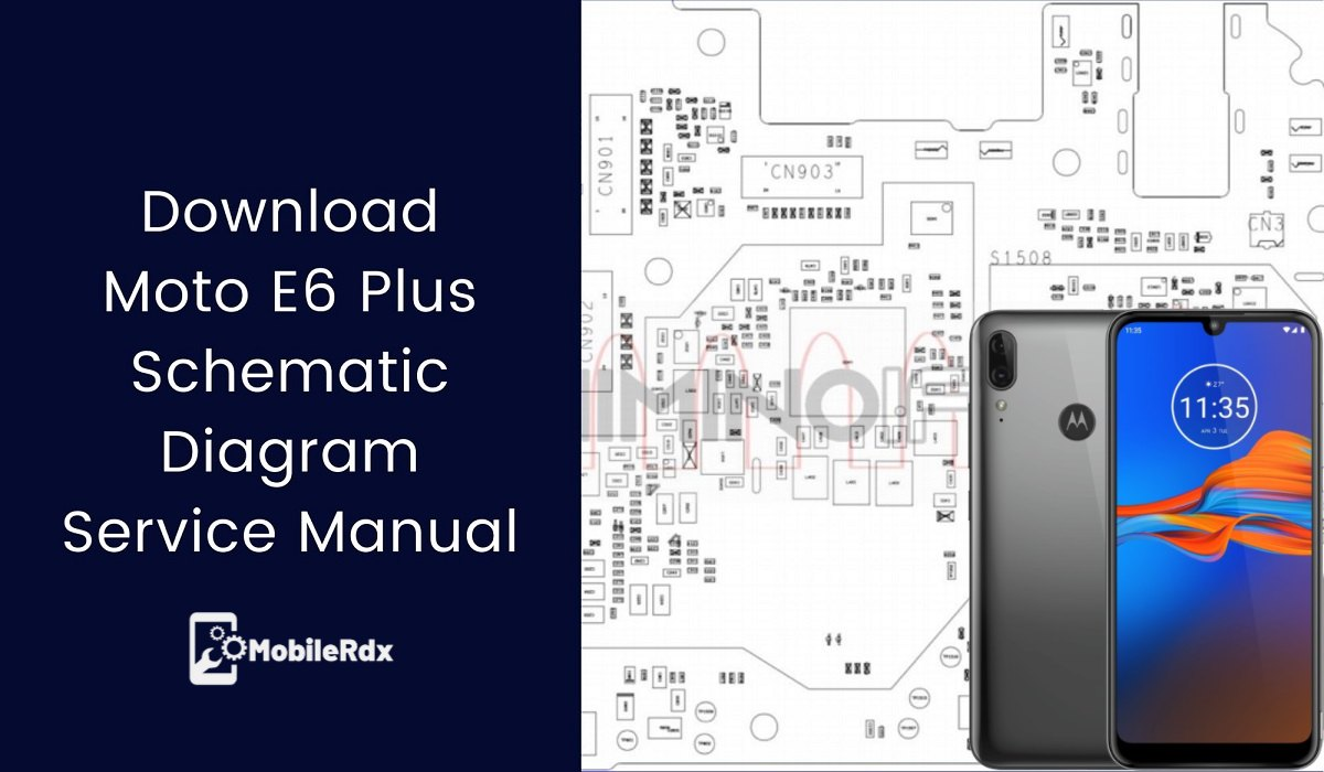 Moto E6 Plus Schematic Diagram Service Manual
