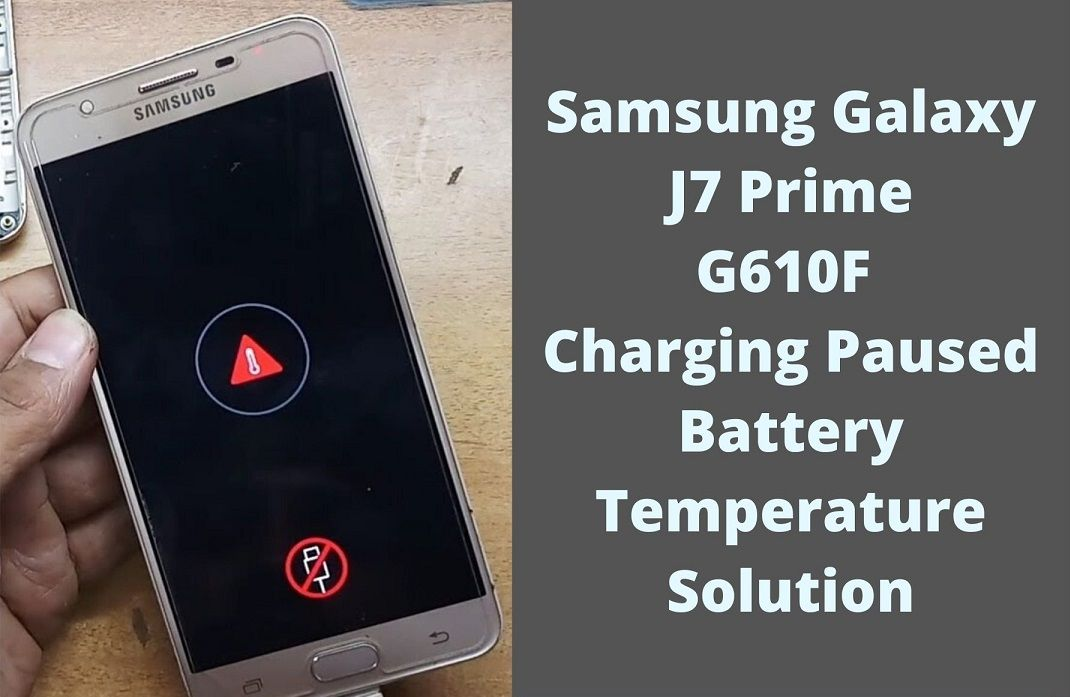Samsung J7 Prime G610F Charging Paused Solution 1