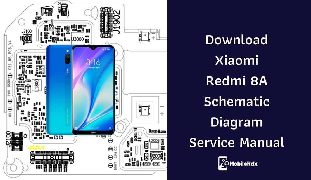 Download Xiaomi Redmi 8A Schematic Diagram Service Manual