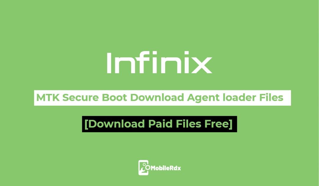 Download Infinix MTK Secure Boot Download Agent loader Files MTK DA
